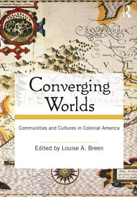 Converging Worlds By Breen, Louise A.
